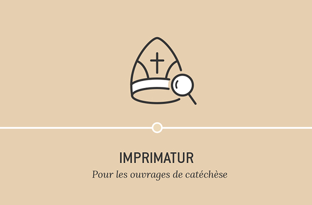 Imprimatur - Pour les ouvrages de catéchèse