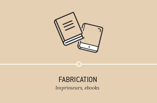 Fabrication - Imprimeurs, ebooks