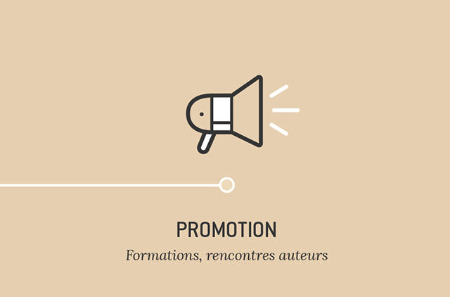 Promotion - Formations, rencontres auteurs