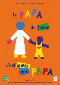Le papa de Jésus c'est aussi mon papa