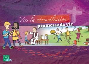 Vers la réconciliation, promesse de vie