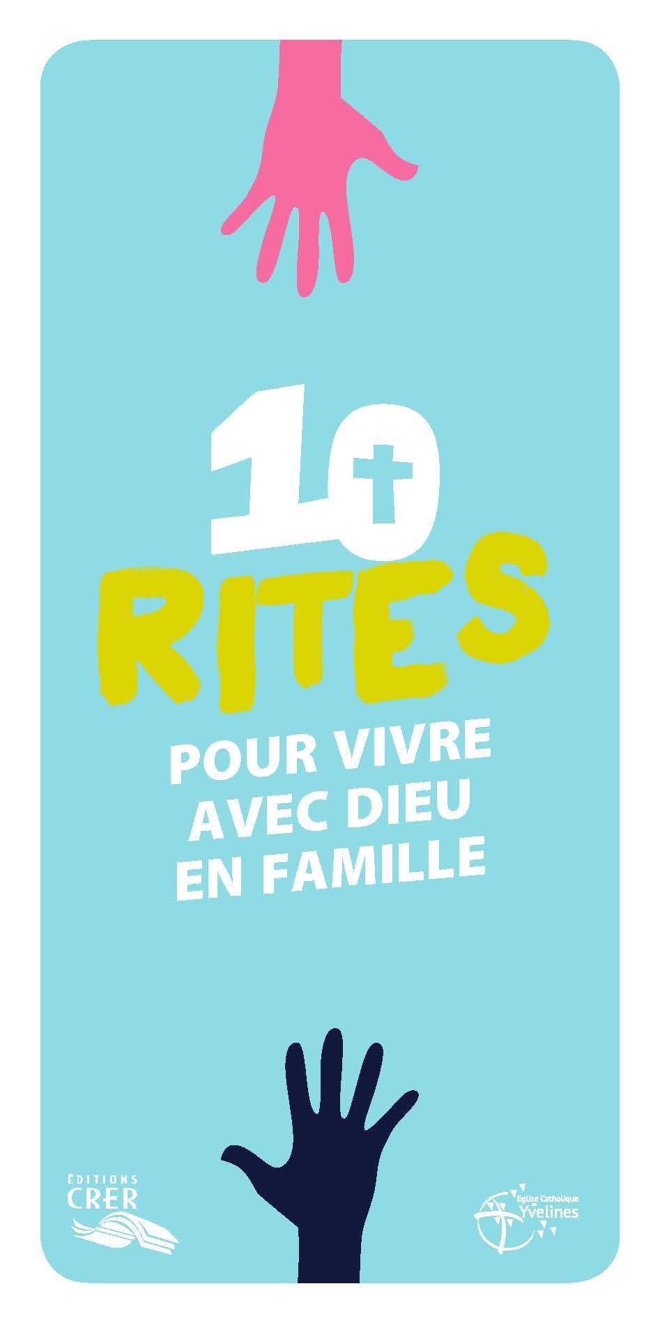 10 rites pour vivre en famille avec dieu