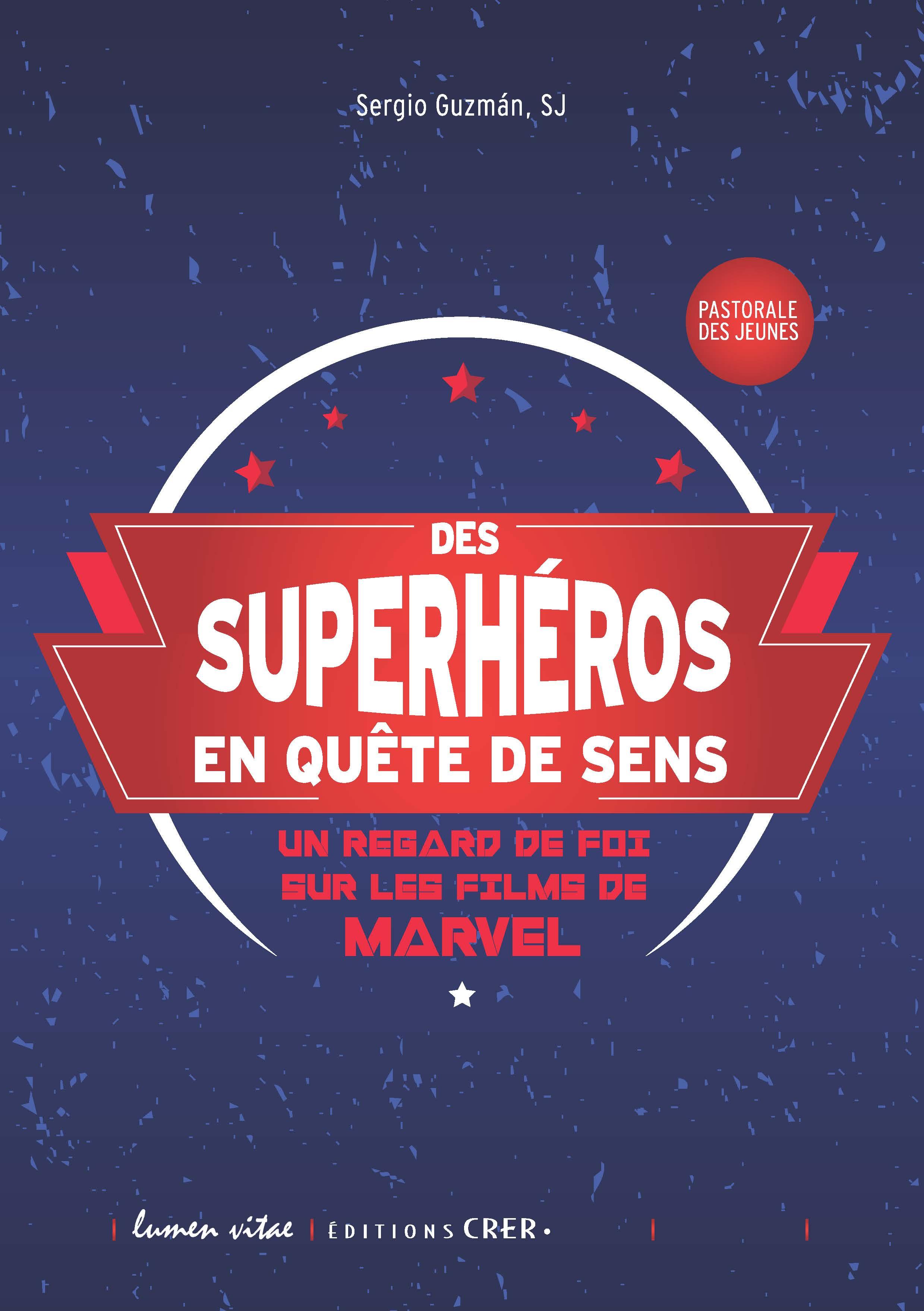 Des superheros en quete de sens